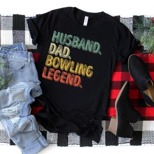 Mens Husband Dad Bowling Legend Shirt Funny Father's Day Gift T Shirt
