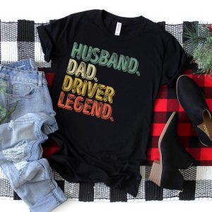 Mens Husband Dad Driver Legend Shirt Funny Father's Day Gift T Shirt