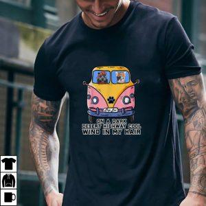On A Dark Desert Highway Cool Wind In My Hair Van Dog Lovers T Shirt
