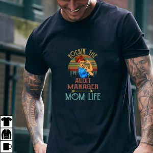 Rockin' The Audit Manager Mom Life Vintage Cute T Shirt