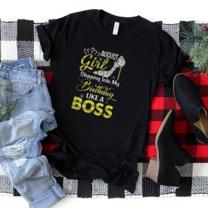 A Queen Was Born In August Happy Birthday To Me crown shoes T Shirt
