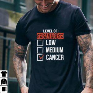 level of savage Cancer astrology zodiac horoscope men women T Shirt